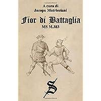Fior di Battaglia - MS M.383
