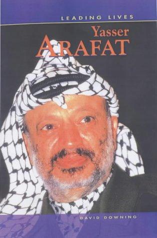 Leading Lives: Yasser Arafat Hardback