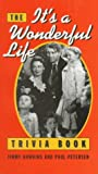 The It's A Wonderful Life Trivia Book