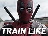 Ryan Reynold's Deadpool 2 Workout