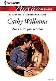 Zona Livre Para O Amor (Harlequin Paixão Glamour Livro 9)
