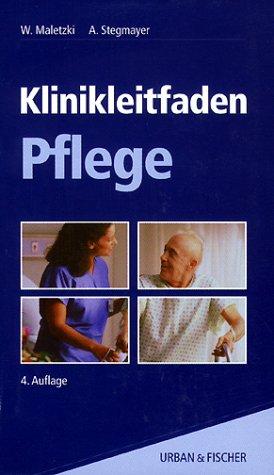 Klinikleitfaden Pflege. (Lernmaterialien)