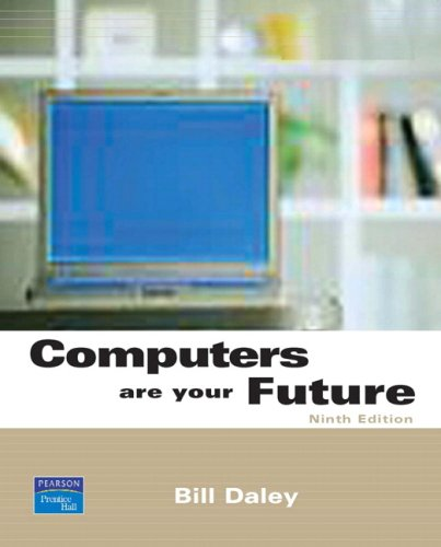 Computers Are Your Future, Complete (9th Edition)