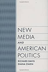 New Media and American Politics (Linguistics; 16)