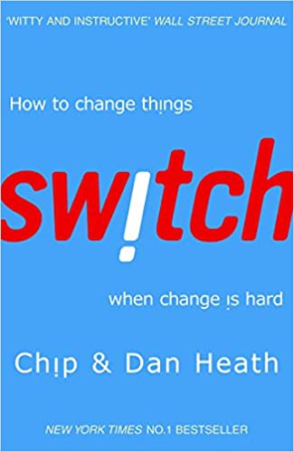 Switch: How to change things when change is hard: Amazon.co.uk ...