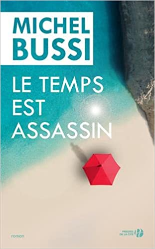 Le Temps est assassin (2016) - Michel Bussi