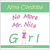 No More Mr. Nice Girl
