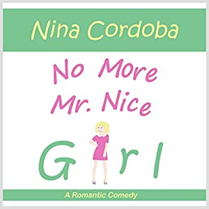 No More Mr. Nice Girl Audiobook