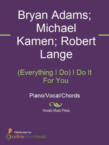 Everything I Do I Do It For You Kindle Edition By Bryan Adams