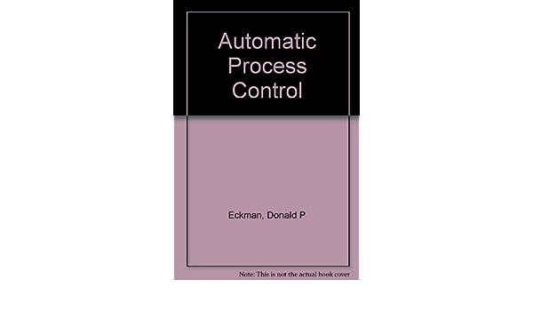 Automatic Process Control Donald P Eckman Download