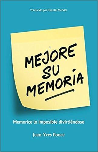 Mejore su Memoria: Memorice lo imposible divirtiendose