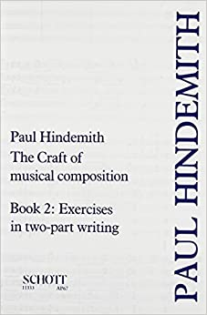 Craft of Musical Composition: Book Two, Exercises in Two Part Writing (Stap/067)