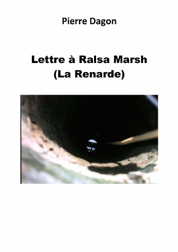 Lettre à Ralsa Marsh (French Edition)