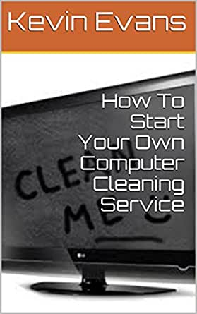 how to start your own computer cleaning. Black Bedroom Furniture Sets. Home Design Ideas