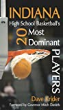 Indiana High School Basketball's 20 Most Dominant Players, Dave Krider, 1600080286