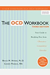 Ph.D. Bruce M. Hyman: The OCD Workbook : Your Guide to Breaking Free from Obsessive-Compulsive Disorder (Paperback - Revised Ed.); 2010 Edition Paperback