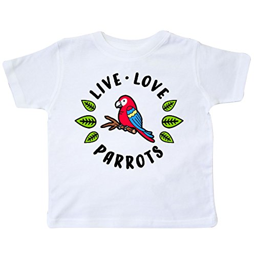 inktastic - Live Love Parrots Toddler T-Shirt 4T White 313b1 ()
