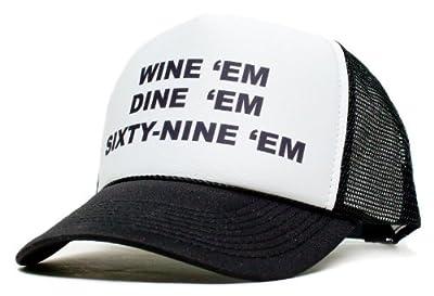 Wine Dine Sixty Nine Em Unisex-Adult One-size Trucker Hat Black/White