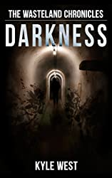 Darkness (The Wasteland Chronicles, Book 5) (English Edition)