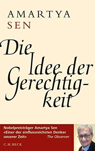 Die Idee der Gerechtigkeit Gebundenes Buch – 15. September 2010 Amartya Sen Christa Krüger C.H.Beck 3406606539