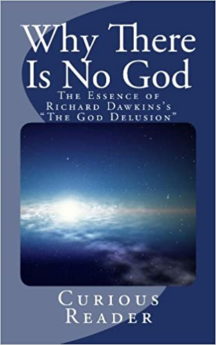 Download Why There Is No God: The Essence of Richard Dawkins's