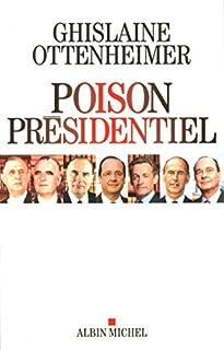 Poison présidentiel, Ottenheimer, Ghislaine