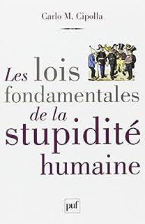 Les lois fondamentales de la stupidité humaine, Cipolla, Carlo M.