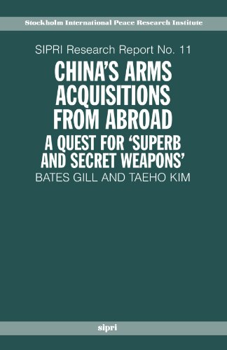 Chinas Arms Acquisitions From Abroad  A Quest For  Superb And Secret Weapons   Sipri Research Reports
