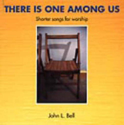Read Online There Is One Among Us: Shorter Songs for Worship pdf epub
