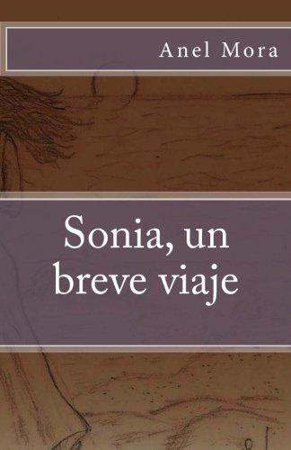 Sonia, un breve viaje (Spanish - Anel Play