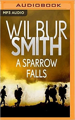 Amazon A Sparrow Falls Courtney 9781721388608 Wilbur Smith