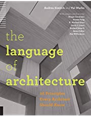The Language of Architecture: 26 Principles Every Architect Should Know