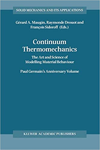 Continuum Thermomechanics: The Art and Science of Modelling Material Behaviour