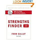 Strengths Finder 2.0: A New and Upgraded Edition of the Online Test from Gallup's Now Discover ...