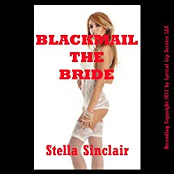 Blackmail the Bride