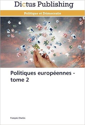 En ligne Politiques européennes - tome 2 pdf, epub ebook