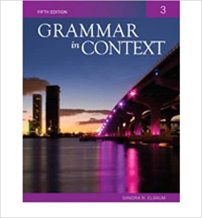 [(Grammar In Context 3)] [Author: Sandra N. Elbaum] published on (April, 2010)