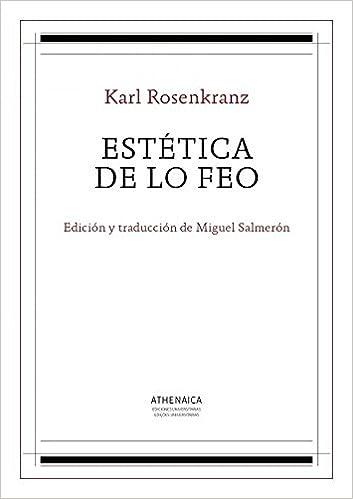 Estética de lo feo Estética, Teoría de las artes e Historia de las ...