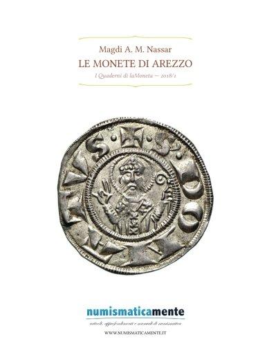 4465cad795 Le Monete di Arezzo (Quaderni di laMoneta) (Italian Edition)