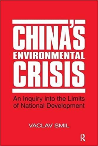 China's Environmental Crisis: An Enquiry into the Limits of National Development by Vaclav Smil (1993-04-29)