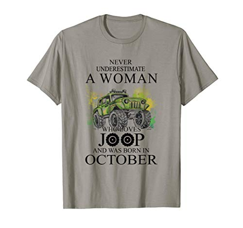 A Woman Who Lover Joop And Was Born In October T Shirt