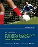 Physical Education and Sports, Wuest, 0801662974