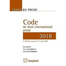 Code de Droit International Pénal 2018 (codes En Poche) 4e Éd.