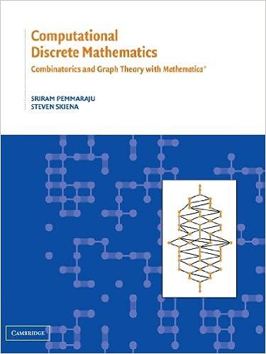 Computational discrete mathematics combinatorics and graph theory computational discrete mathematics combinatorics and graph theory with mathematica reissue edition ccuart Gallery