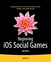 Beginning iOS Social Games Front Cover