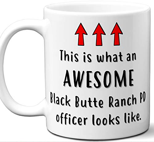 (Police Officer Gifts. Funny Unique Black Butte Ranch PD Officer Mug. Men Women Valentines Academy Graduation Retirement Valentines Day Personalized Christmas Birthday.)