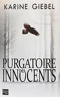 Purgatoire des innocents, Giebel, Karine