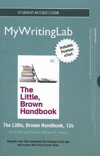 NEW MyWritingLab with Pearson eText -- Standalone Access Card -- for The Little, Brown Handbook (12th Edition) (Mywritin