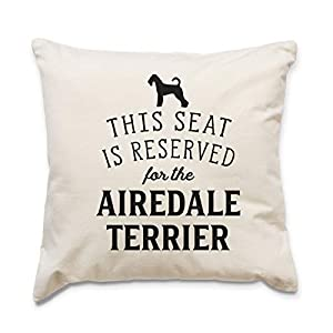 Affable Hound Reserved for The Airedale Terrier - Cushion Cover - Dog Gift Present 33