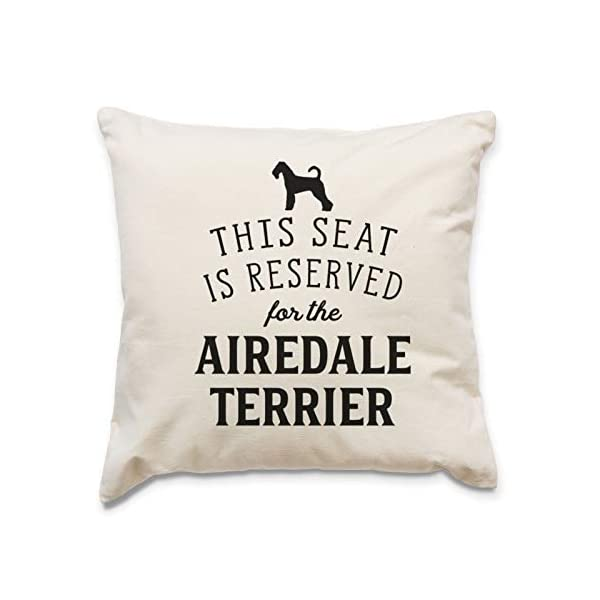 Affable Hound Reserved for The Airedale Terrier - Cushion Cover - Dog Gift Present 1